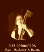 Lizz Sprangers - Bass, Rubboard & Vocals